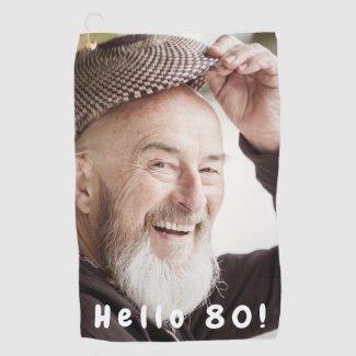80th birthday custom photo hello 80 golf towel