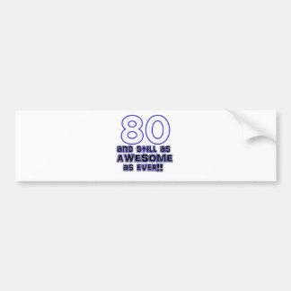 80th birthday design bumper sticker