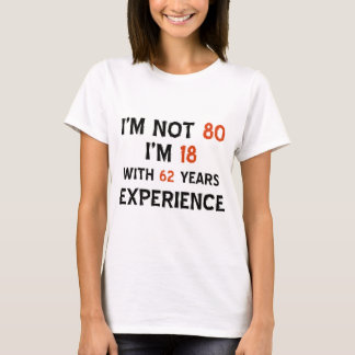 80th birthday designs T-Shirt