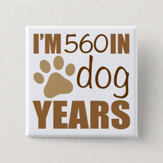 80th Birthday Dog Years Button