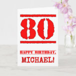 [ Thumbnail: 80th Birthday: Fun, Red Rubber Stamp Inspired Look Card ]