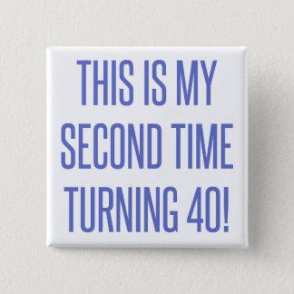 80th Birthday Gag Gift Button