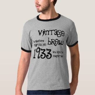 80th Birthday Gift 1933 Vintage Brew Name For Him Tee Shirt