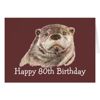 80th Birthday Humor with Cute Watercolor Otter Greeting Card