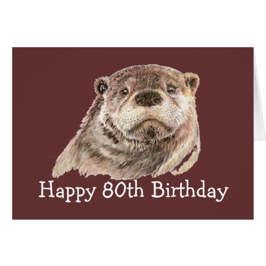 80th Birthday Humor with Cute Watercolor Otter Card