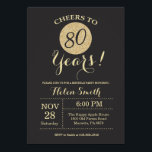 "80th Birthday Invitation Black and Gold Glitter<br><div class=""desc"">80th Birthday Invitation Black and Gold Glitter Card. For further customization,  please click the &quot;Customize it&quot; button and use our design tool to modify this template.</div>"
