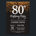 "80th Birthday Invitation Gold Glitter<br><div class=""desc"">80th Birthday Invitation with Gold String Lights with Gold Glitter Background. Gold Birthday. Adult Birthday. Men or Women Bday Invite. 13th 15th 16th 18th 20th 21st 30th 40th 50th 60th 70th 80th 90th 100th, Any age. For further customization, please click the ""Customize it"" button and use our design tool to...</div>"