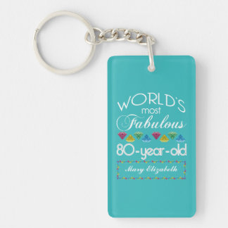 80th Birthday Most Fabulous Colorful Gem Turquoise Keychain