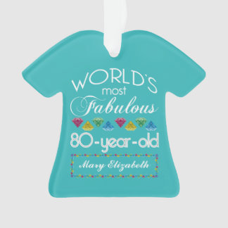 80th Birthday Most Fabulous Colorful Gem Turquoise Ornament