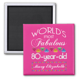 80th Birthday Most Fabulous Colorful Gems Pink 2 Inch Square Magnet