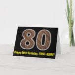 "[ Thumbnail: 80th Birthday: Name + Faux Wood Grain Pattern ""80"" Card ]"
