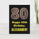 "[ Thumbnail: 80th Birthday: Name, Faux Wood Grain Pattern ""80"" Card ]"