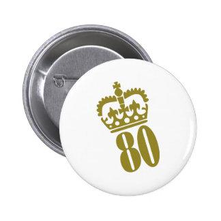 80th Birthday - Number – Eighty 2 Inch Round Button