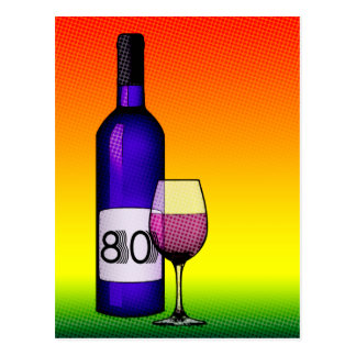 80th birthday or anniversary : wine bottle & glass postcard