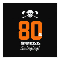 80th Birthday Party Golf - Still Swinging! Invitation