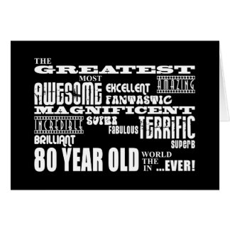 80th Birthday Party Greatest Eighty Year Old Card