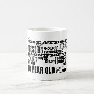 80th Birthday Party Greatest Eighty Year Old Coffee Mug