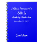 80th Birthday Party Guest Book Royal Blue Spiral Notebooks