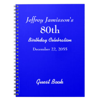 80th Birthday Party Guest Book Royal Blue Notebook