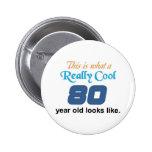 80th Birthday Pinback Button