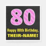 "[ Thumbnail: 80th Birthday: Pink Stripes and Hearts ""80"" + Name Napkins ]"