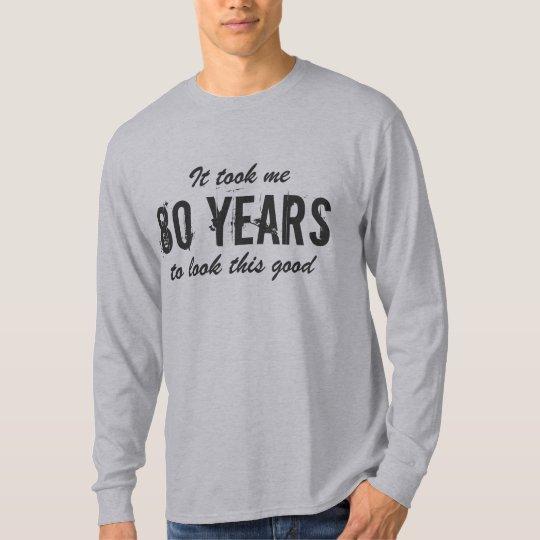 80th Birthday Shirt For Men