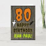 [ Thumbnail: 80th Birthday: Spooky Halloween Theme, Custom Name Card ]