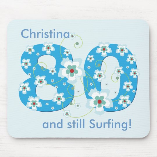 80th birthday still surfing personalised mousepad
