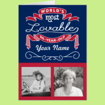 80th Birthday World's Most Lovable 80-Year-Old Card