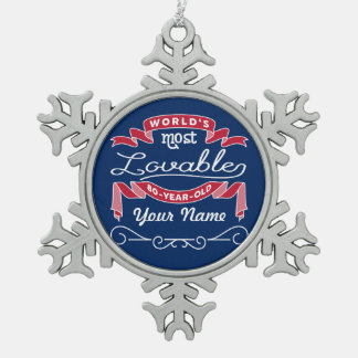 80th Birthday World's Most Lovable 80-Year-Old Snowflake Pewter Christmas Ornament