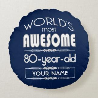 80th Birthday Worlds Best Fabulous Dark Blue Round Pillow