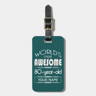 80th Birthday Worlds Best Fabulous Dark Green Tags For Luggage