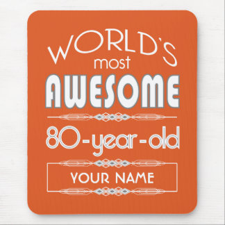 80th Birthday Worlds Best Fabulous Flame Orange Mouse Pad
