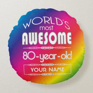 80th Birthday Worlds Best Fabulous Rainbow Round Pillow