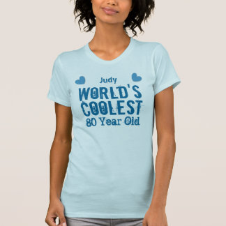 80th Birthday World's Coolest 80 Year Old G80C T-Shirt
