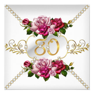 80th Women's Birthday Party Pink Roses White Gold Card