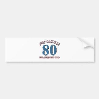80TH year designs Bumper Sticker