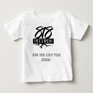818 Records, 818 We Luv The Kids! Baby T-Shirt