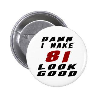 81 Birthday Designs Pinback Button