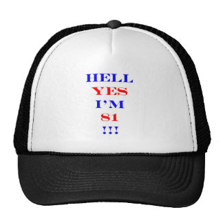 81 Hell yes! Mesh Hat