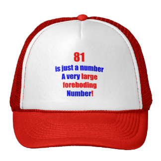81 Is just a number Mesh Hats