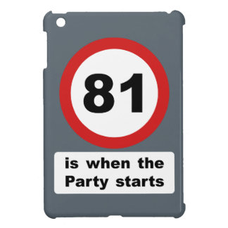 81 is when the Party Starts iPad Mini Covers