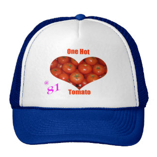 81 One Hot Tomato Hat