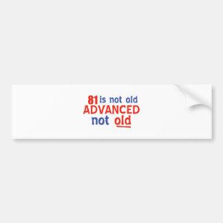81 year old birthday designs bumper sticker