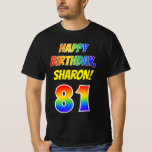 [ Thumbnail: 81st Birthday — Bold, Fun, Rainbow 81, Custom Name T-Shirt ]