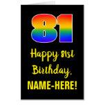 [ Thumbnail: 81st Birthday: Fun, Colorful, Happy, Rainbow # 81 Card ]
