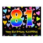 [ Thumbnail: 81st Birthday: Fun Hearts Pattern, Rainbow 81 Postcard ]