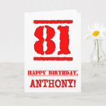 [ Thumbnail: 81st Birthday: Fun, Red Rubber Stamp Inspired Look Card ]