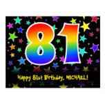 [ Thumbnail: 81st Birthday: Fun Stars Pattern, Rainbow 81, Name Postcard ]