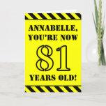 [ Thumbnail: 81st Birthday: Fun Stencil Style Text, Custom Name Card ]